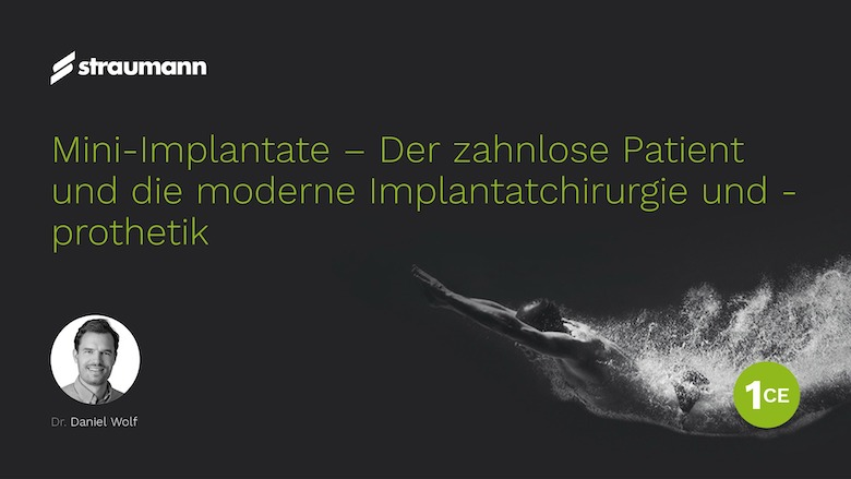 Webinar: Moderne Implantatversorgungen im Alter mit Mini-Implantaten